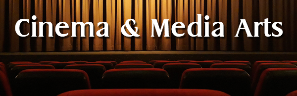 Cinema & Media Arts